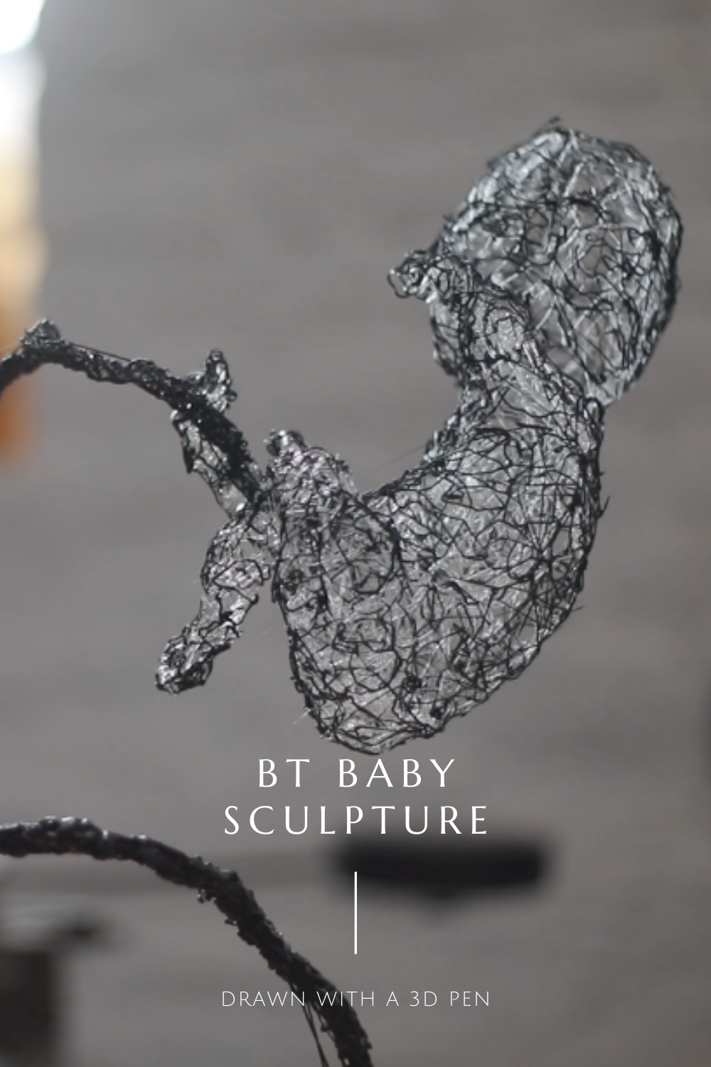 Sculpture of a BT baby from death stranding sketched with a 3Doodler 3d pen.