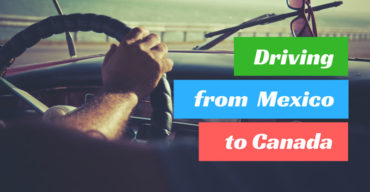 Driving from Mexico to Canada